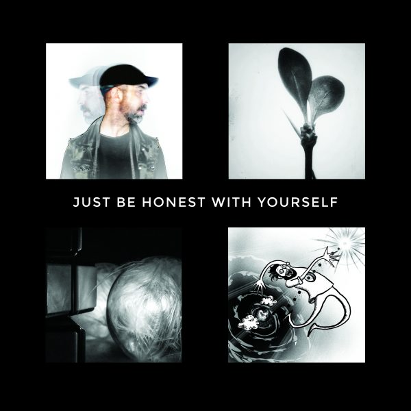 Just Be Honest With Yourself - 2019 Studio EP by Barry Jay Hughes