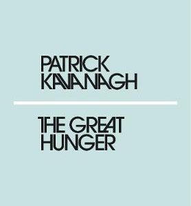 great hunger Patrick Kavanagh Centre - Shop Carrickmacross Shop Online